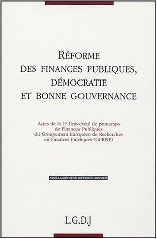 9782275025537: R�formes des finances publiques, d�mocratie et bonne gouvernance : Actes de la 1e Universit� de printemps de Finances Publiques du GERFIP