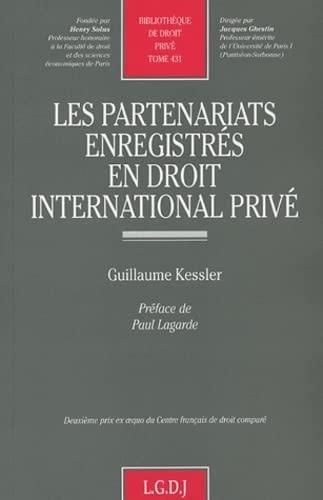 Les partenariats enregistrés en droit international privé (French Edition...