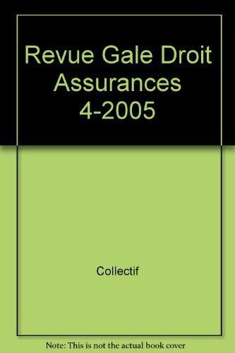 revue generale du droit des assurances 4-2005