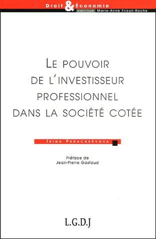 Le pouvoir de l'investisseur professionnel dans la société cot&...
