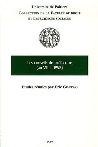 Les conseils de préfecture (an VIII-1953) (French Edition): Collectif