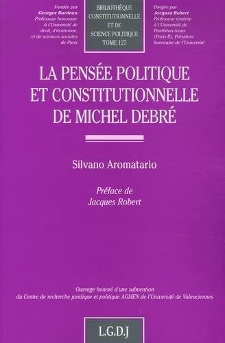 9782275026794: La pens�e politique et constitutionnelle de Michel Debr�