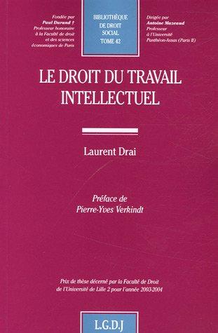 9782275026824: Le Droit du travail intellectuel