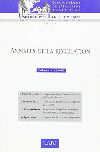 Annales de la régulation : Tome 1, (2006) (French edition): Thierry Revet