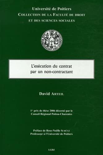 L'exécution du contrat par un non-contractant (French Edition): David Arteil