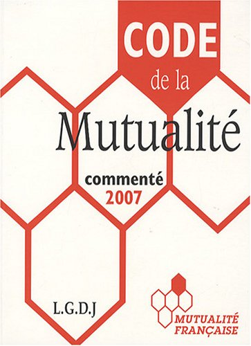 Code de la Mutualité (French Edition): Collectif