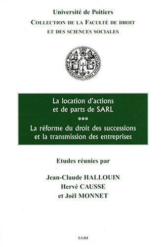 9782275027838: La location d'actions et de parts de SARL : La réforme du droit des successions et la transmission des entreprises
