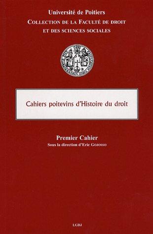 Cahiers poitevins d'Histoire du droit (French Edition): Amélie d' Innocenzo