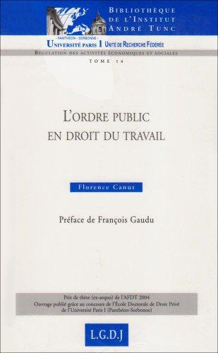 L'ordre public en droit du travail (French Edition): Florence Canut