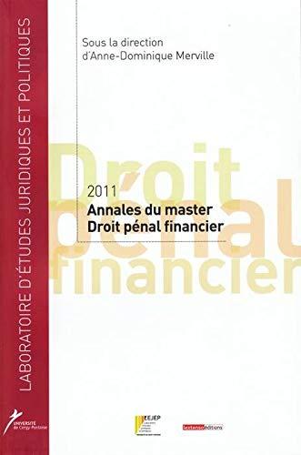 Memoires du Master 2 Droit Penal Financier, 2012: Merville Anne-Domini