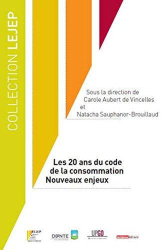 9782275028880: Les 20 ans du code de la consommation - nouveaux enjeux