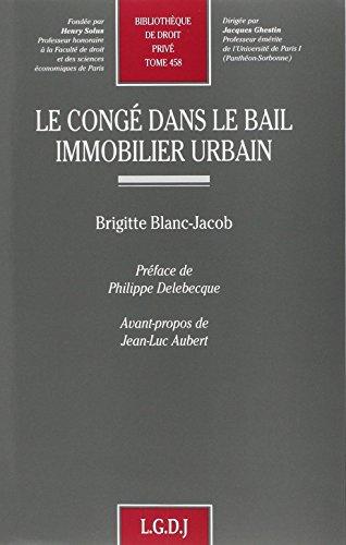 Le congé dans le bail immobilier urbain (French Edition): Jean-Luc Aubert