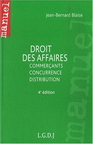 9782275030272: Droit des affaires : Commerçants, concurrence, distribution