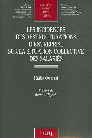 9782275030449: Les incidences des restructurations d'entreprise sur la situation collective des salariés
