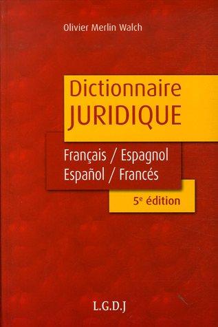 9782275030661: Dictionnaire juridique : Diccionario Juridico : Edition bilingue français-espagnol/espanol-francés