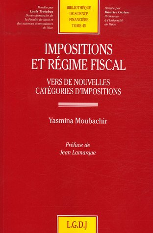 Impositions et régime fiscal (French Edition): Yasmina Moubachir