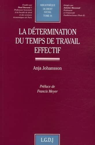 La détermination du temps de travail effectif (French Edition): Anja Johansson