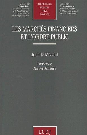 Les marchés financiers et l'ordre public (French Edition): Juliette Méadel