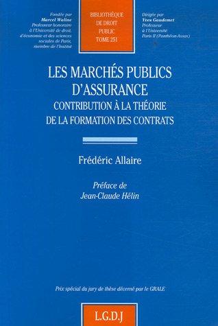 Les marchés publics d'assurance (French Edition): Frédéric Allaire