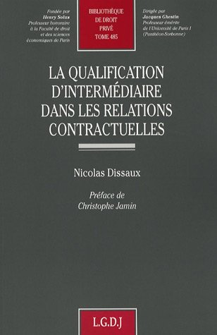 La qualification d'intermédiaire dans les relations contractuelles (French ...