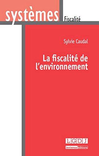 La fiscalité de l'environnement: Sylvie Caudal