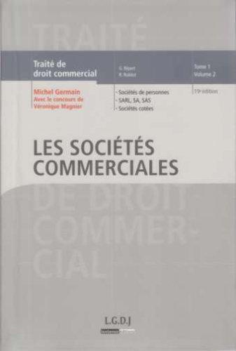 9782275032740: Traité de droit commercial : Tome 1, Volume 2, Les sociétés commerciales