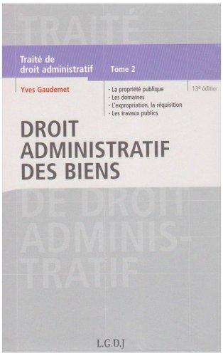 9782275032764: Traité de droit administratif : Tome 2, Droit administratif des biens