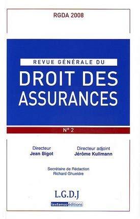 rgda n 2 - 2008. revue generale de droit des assurances