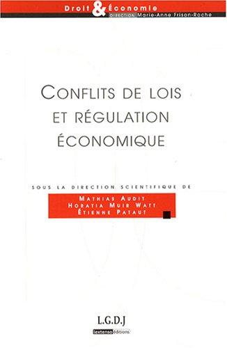 Conflits de lois et régulation économique (French Edition): Etienne ...
