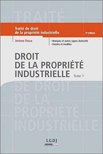 9782275033068: Droit de la propriété industrielle : Tome 1, Marques et autres signes distinctifs, Dessins et modèles (French edition)