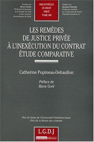 9782275033372: Les remèdes de justice privée à l'inexécution du contrat : Etude comparative