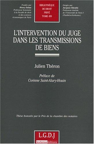 L'intervention du juge dans les transmissions de biens (French Edition): Julien Théron