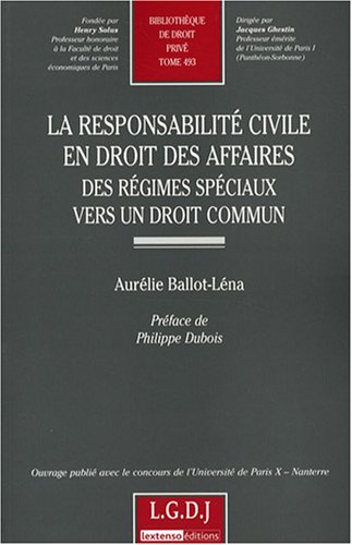 La responsabilité civile en droit des affaires (French Edition): Aurélie Ballot-Lé...