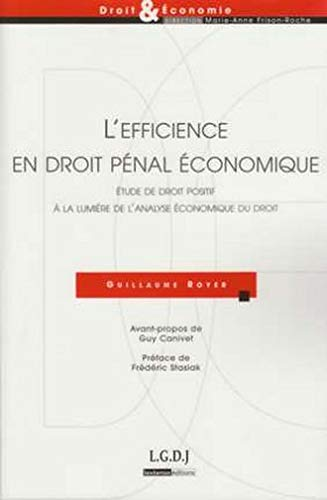L'efficience en droit pénal économique (French Edition): Guy Canivet