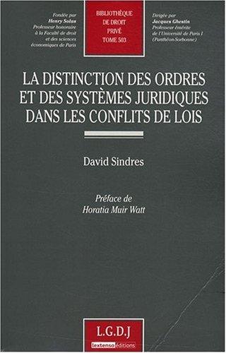 La distinction des ordres et des systèmes juridiques dans les conflits de lois (French ...