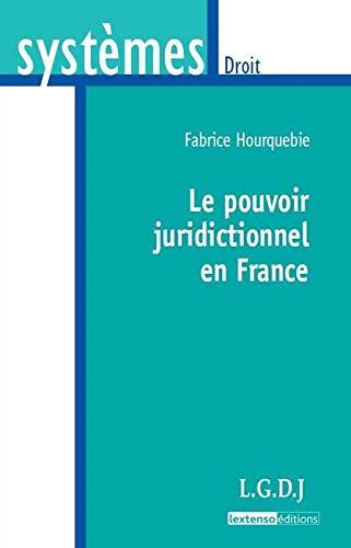 9782275033891: Le pouvoir juridictionnel en France
