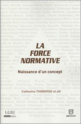 9782275034010: La force normative (French Edition)