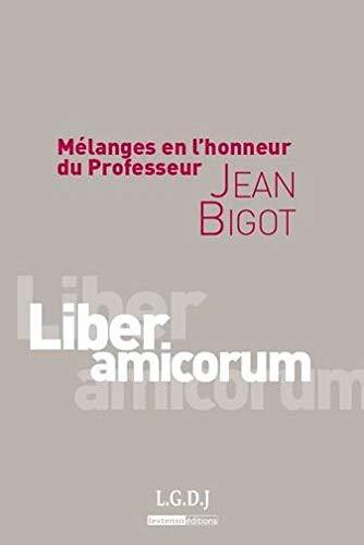 mélanges en l'honneur du professeur Jean Bigot: Jean Bigot