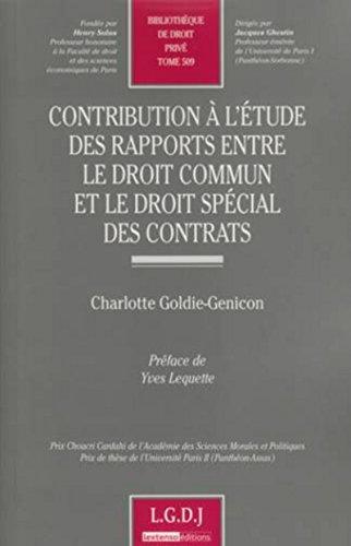 Contribution à l'étude des rapports entre le droit commun et le ...