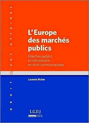 L'Europe des marchés publics (French Edition): Laurent Richer