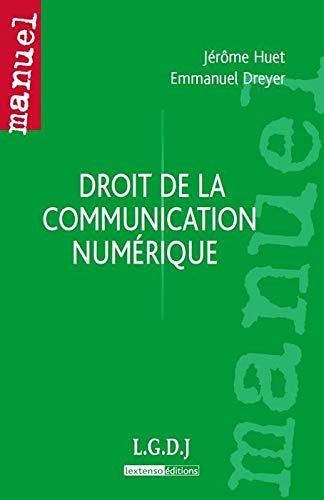 droit de la communication numérique: Emmanuel Dreyer