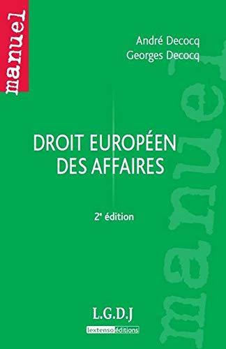 Droit européen des affaires (French Edition): Georges Decocq