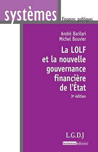 La LOLF et la nouvelle gouvernance financière: Michel Bouvier; Andre