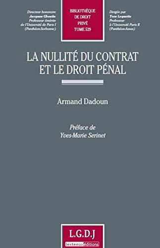 9782275035048: La nullité du contrat et le droit pénal