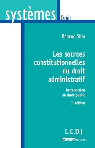 9782275035857: Les sources constitutionnelles du droit administratif : Introduction au droit public