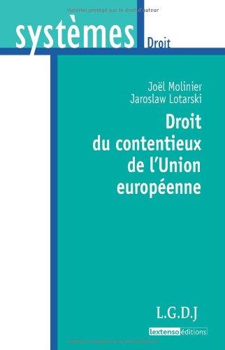 DROIT DU CONTENTIEUX DE L UNION EUROPEEN: MOLINIER JOEL 2010