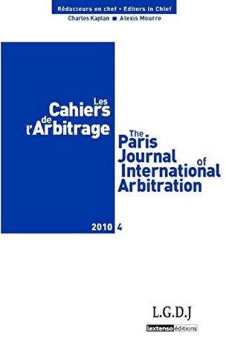 les cahiers de l'arbitrage t.4: Alexis Mourre, Charles Kaplan