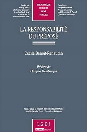 la responsabilité du préposé: Cécile Benoit-Renaudin