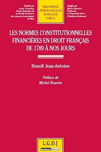 les normes constitutionnelles financières en droit français de 1789 à nos ...