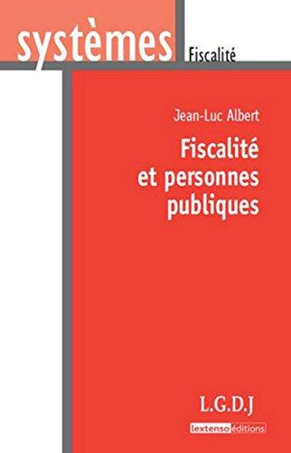 fiscalité et personnes publiques: Albert Jean Luc